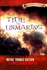 The Tide of Unmaking: The Berinfell Prophecies Series - Book Three