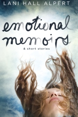 Emotional Memoirs & Short Stories
