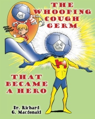 The Whooping Cough Germ that Became a Hero