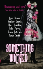 Something Wicked: Short Stories