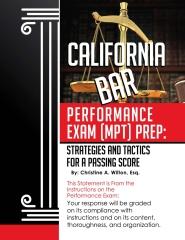 California Bar Performance Exam [MPT] Prep