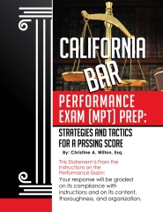 California Bar Performance Exam [MPT] Prep