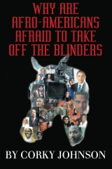 Why Are Afro-Americans Afraid To Take Off The Blinders