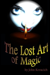 The Lost Art of Magic