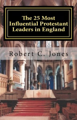 The 25 Most Influential Protestant Leaders in England