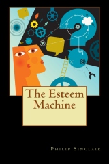 The Esteem Machine