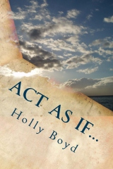 Act as if...