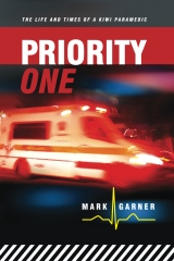 Priority One: The Life and Times of a Kiwi Paramedic