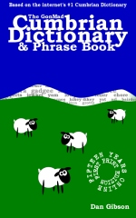 The GonMad Cumbrian Dictionary & Phrase Book