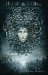 The Shining Cities: An Anthology of Pagan Science Fiction