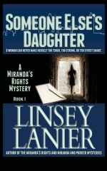 Someone Else's Daughter: Book I (A Miranda's Rights Mystery)