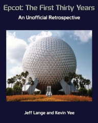 Epcot: The First Thirty Years (Color Version)