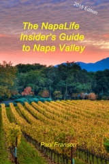 The NapaLife Insider's Guide to Napa Valley