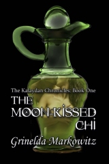 The Kalaydan Chronicles: Book One - The Moon-kissed Chi