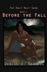 The Only Half Saga: Before the Fall