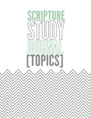 Scripture Study Journal Topics