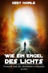Wie ein Engel des Lichts - Esoterik und die christliche Gemeinde