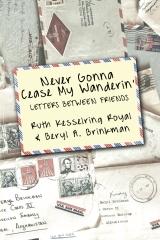 Never Gonna Cease My Wanderin'
