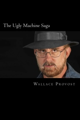 The Ugly Machine Saga
