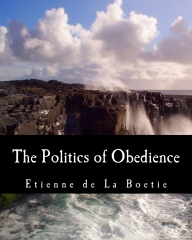 The Politics of Obedience (Large Print Edition)