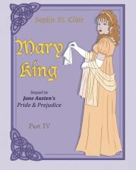 Mary King Part IV