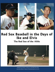 Red Sox Baseball in the Days of Ike and Elvis