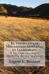 El Tesoro en las Misteriosas Montanas de Llanganati