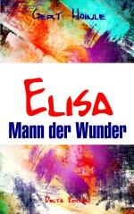 Elisa - Mann der Wunder