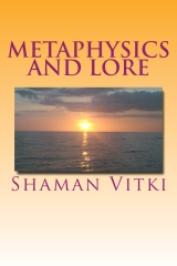 Metaphysics and Lore