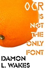 OCR is Not the Only Font