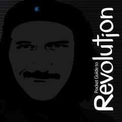 Pocket Guide to Revolution