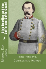 Dick Dowling and the Jefferson Davis Guard