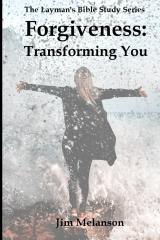Forgiveness: Transforming You