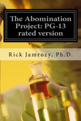 The Abomination Project: PG-13 rated version