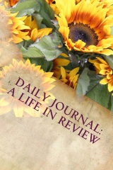 Daily Journal: A Life in Review
