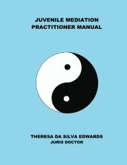 Juvenile Mediation Practitioner Manual