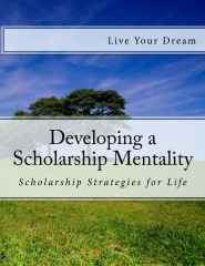 Developing A Scholarship Mentality