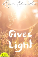 Gives Light