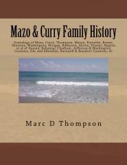 Genealogy of Mazo, Curry, Thompson, Mason, Forsythe, Brown, Shatteen, Washington, Morgan, Robinson, Alston, Frazier, Hapton et al