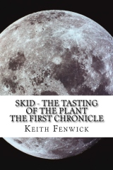 Skid-The tasting of the plant
