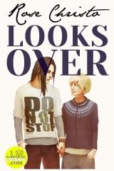 Looks Over