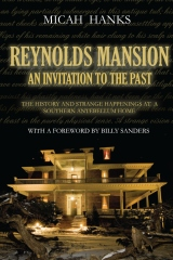 Reynolds Mansion: An Invitation to the Past