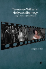 Tennessee Williams Hollywoodba megy