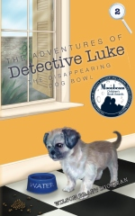 The Adventures of Detective Luke: THE DISAPPEARING DOG BOWL