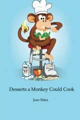 Desserts a Monkey Could Cook