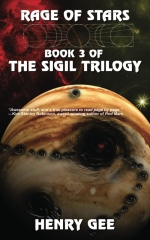 Rage of Stars: Book Three of The Sigil Trilogy