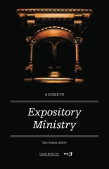 A Guide to Expository Ministry