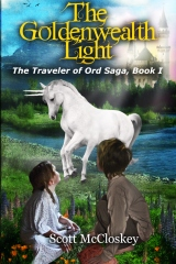 The Goldenwealth Light  (The Traveler of Ord, Book 1)