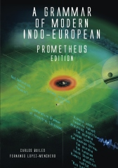 A Grammar of Modern Indo-European, Prometheus Edition