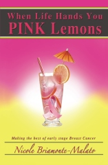 When Life Hands You Pink Lemons